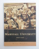 Marshall University (The Campus History Series)